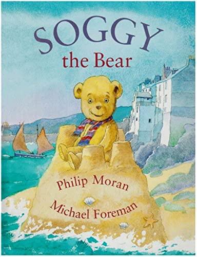 Soggy the Bear: Philip Moran