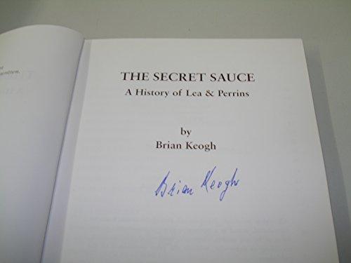 9780953216918: The Secret Sauce - A History of Lea & Perrins