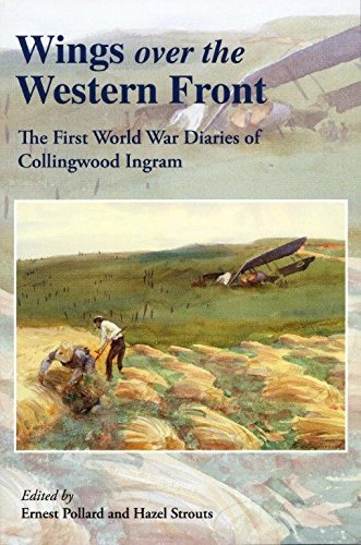 9780953221394: Wings Over the Western Front: The First World War Diaries of Collingwood Ingram