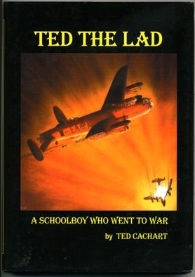 9780953225231: Ted the Lad: A Schoolboy Who Went to War