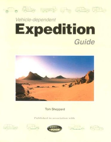 9780953232406: Vehicle-Dependent Expedition Guide