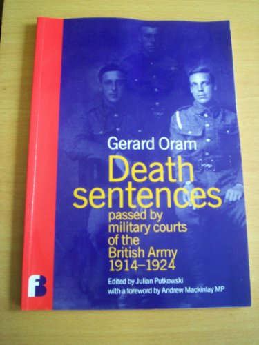 9780953238804: Death Sentences Passed by Military Courts of the British Army 1914-1924