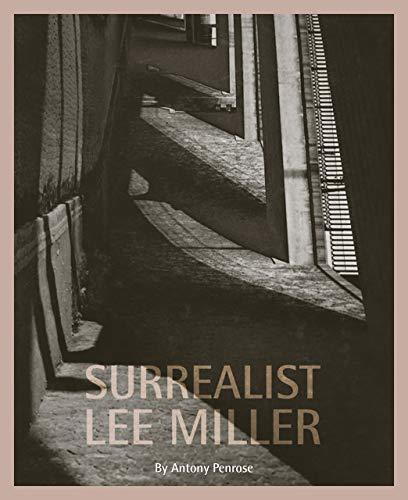 9780953238934: Surrealist Lee Miller