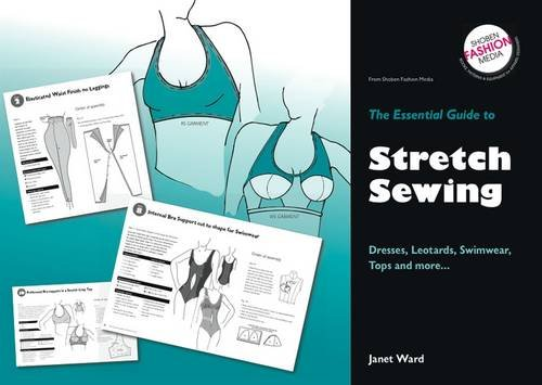 9780953239566: Essential Guide to Stretch Sewing: Dresses.Leotards, Swimwear, Tops & More (Essential Guides)