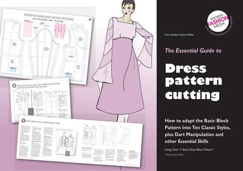 9780953239597: Essential Guide to Dress Pattern Cutting: How to Adapt the Basic Block Pattern into Ten Classic Styles (Essential Guides)