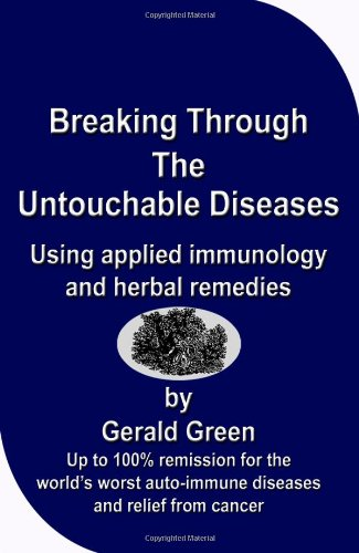 9780953240784: Breaking Through The Untouchable Diseases