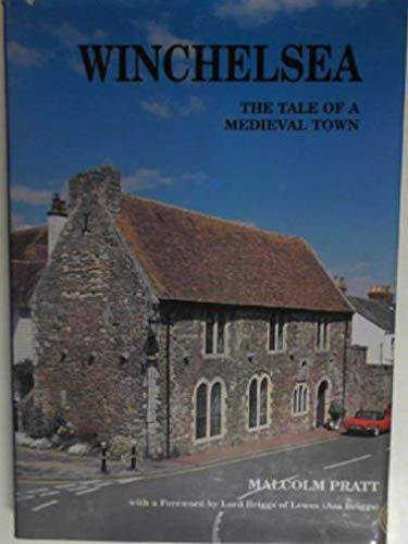 9780953241118: Winchelsea: The Tale of a Medieval Town