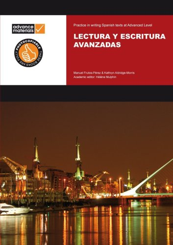 9780953244096: Lectura y Escritura Avanzadas (English and Spanish Edition)