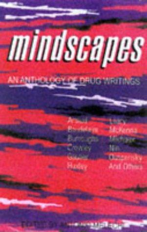 Mindscapes: An Anthology Of Drug Writings: Melechi, Antonio (ed)