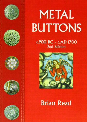 9780953245062: Metal Buttons: c.900 BC - c. AD 1700