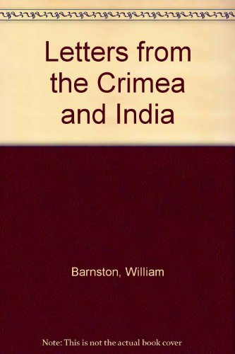 9780953250004: Letters from the Crimea and India