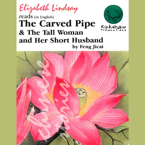 9780953250929: The Carved Pipe/The Tall Woman and Her Short Husband