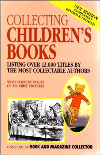 Collecting Children's Books: Book & Magazine Collector