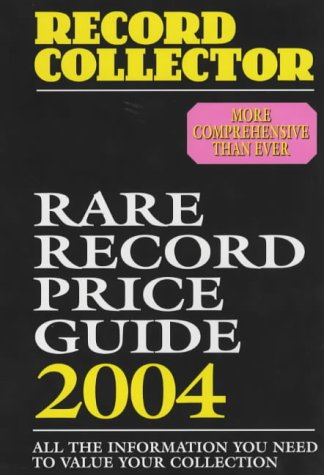 9780953260133: Rare Record Price Guide 2004 (Record Collector Magazine)