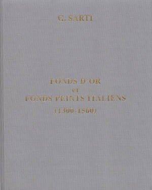 9780953263837: FONDS D'OR ET FONDS PEINTS ITALIENS (1300-1560)