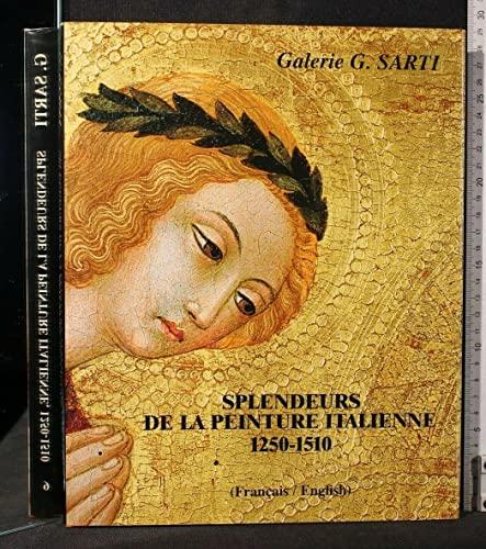 9780953263868: Splendeurs de la peinture italienne, 1250-1510 / Splendours of Italian painting, 1250-1510