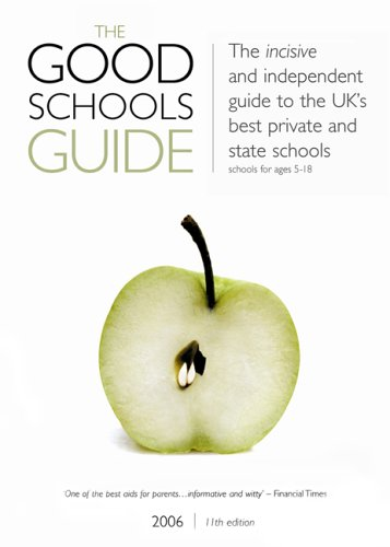 9780953265985: The Good Schools Guide 2006