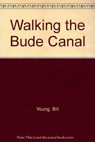 Walking the Bude Canal (0953266915) by Bill Young