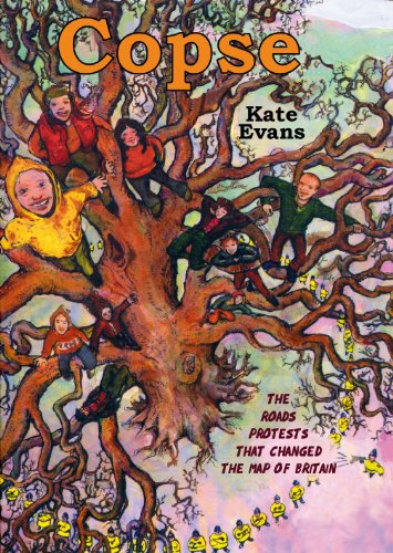 Copse: the Cartoon Book of Tree Protesting: Evans, Kate