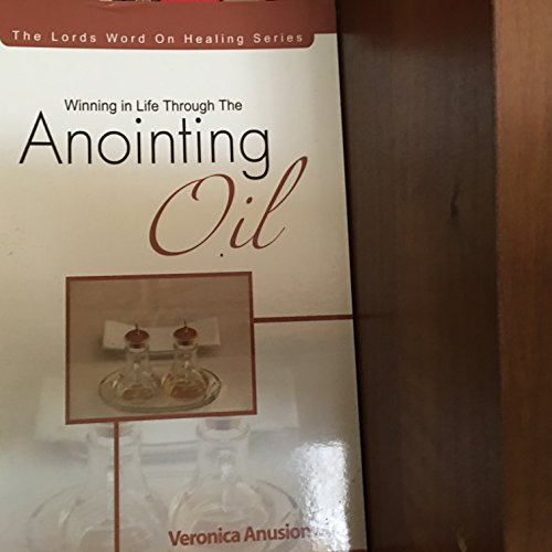 9780953269884: Winning in Life through the Anointing Oil