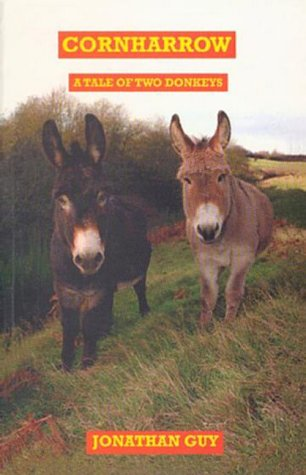 9780953270002: Corn Harrow: A Tale of Two Donkeys