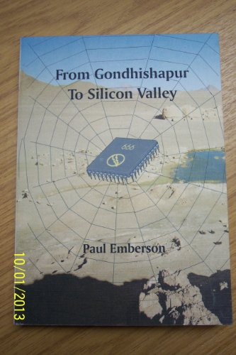 9780953274901: From Gondhishapur to Silicon Valley: Spiritual Forces in the Development of Computers and the Future of Technology
