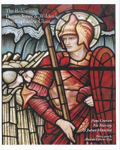 9780953280148: The Baldwins, Burne-Jones & Wilden's Pre-Raphaelite Glass