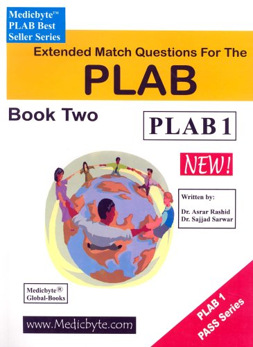 Extended Match Questions for the Plab: Book 2 (Medicbyte MRCPCH best seller series): Sarwar, Sajjad...