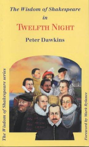 9780953289042: The Wisdom of Shakespeare: Twelfth Night (The Wisdom of Shakespeare Series)