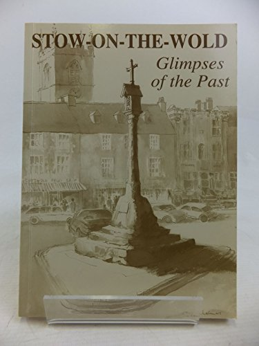 Stow-on-the-Wold: Glimpses of the Past: Clapham, Veronica