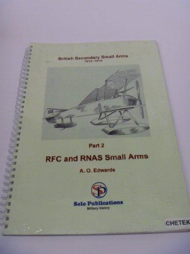 9780953295272: British Secondary Small Arms 1914-1918: RFC & RNAS Small Arms 2