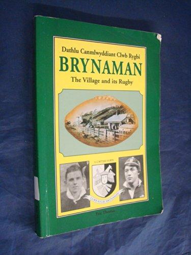 Dathlu Canmlwyddiant Clwb Rygbi: Brynaman - The Village and Its Rugby (0953297608) by Thomas, Eric