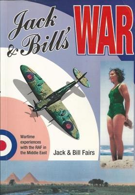 Jack & Bill's War: Fairs, Jack &