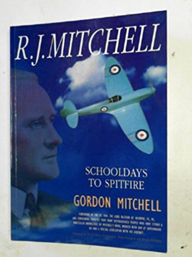 9780953299300: R.J.Mitchell: Schooldays to