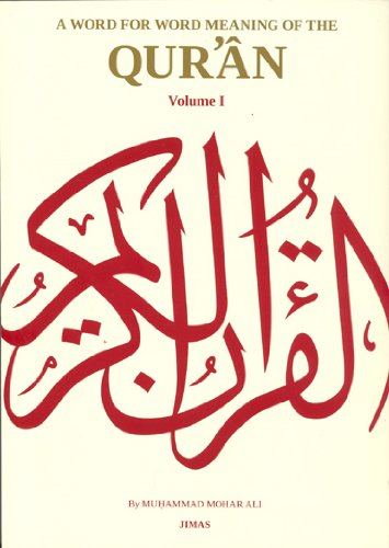 9780953301904: A Word for Word Meaning of the Qur'an