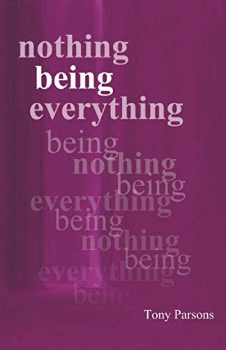 9780953303236: Nothing Being Everything