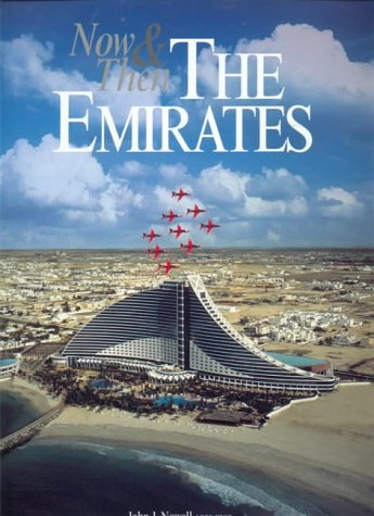 9780953303304: Now and Then the Emirates (Our Earth S.)