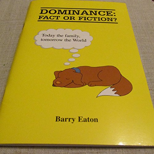 9780953303939: Dominance: Fact or Fiction?