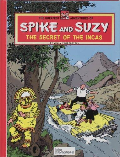 9780953317820: Secret of the Incas (Greatest Adventures of Spike & Suzy)