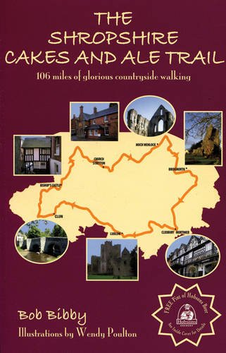 The Shropshire Cakes and Ale Trail (0953319644) by Bob Bibby