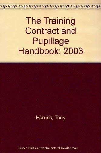 9780953325566: The Training Contract and Pupillage Handbook: 2003
