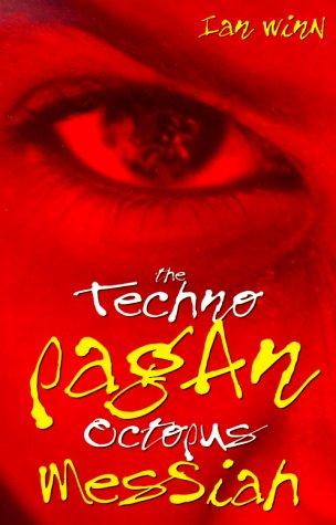 9780953327515: The Techno-Pagan Octopus Messiah