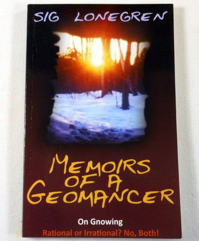 9780953331680: Memoirs of a Geomancer: On Gnowing. Rational or Irrational? No, Both!
