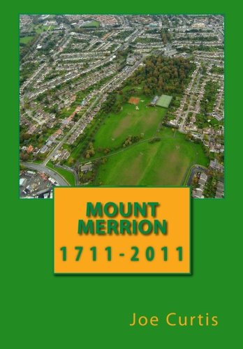 9780953332069: Mount Merrion: 1711-2011