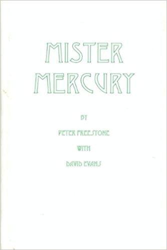 9780953334100: Mister Mercury: An appreciation