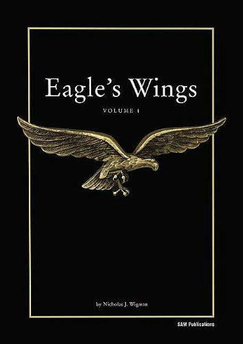 Eagles Wings: Volume 1: Wigman, Nicholas J.