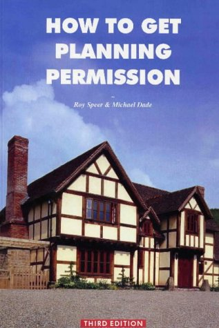 9780953348923: How to Get Planning Permission