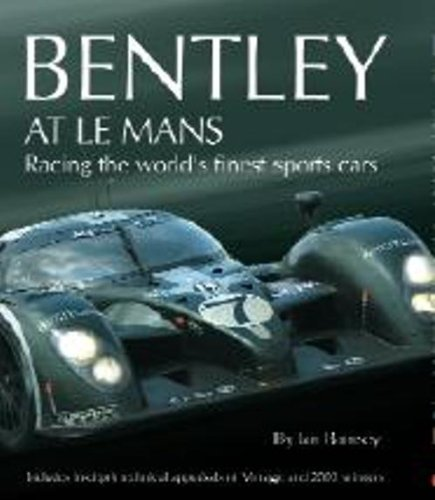 9780953352418: Bentley At Le Mans: Racing the World's Finest Sports Cars: v. 1