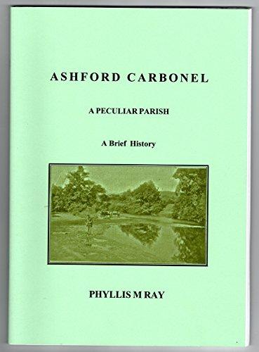 9780953370207: Ashford Carbonel: A Peculiar Parish - A Brief History