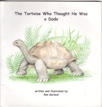 9780953378715: The Tortoise Who Thought He Was a Dodo